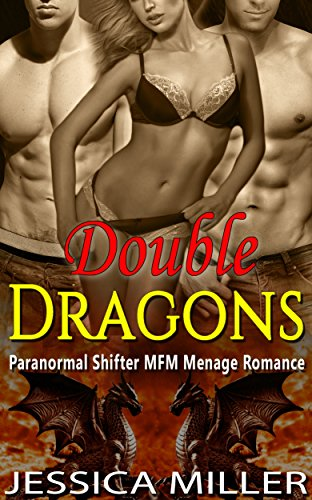 Double Dragons: Paranormal Shifter MFM Menage Romance - Double Dragon Series