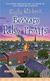 Beware False Profits, Emilie Richards, 0425218686
