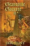 Grantville Gazette III, Eric Flint, 1416509410