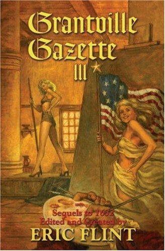 Grantville Gazette III (Ring of Fire) ()