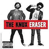 Eraser [Explicit]