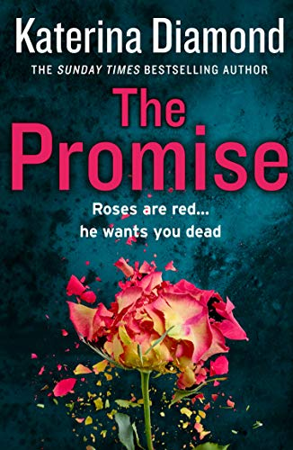 The Promise: The must-read crime thriller, perfect for Summer 2019