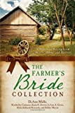 img - for THE FARMER'S BRIDE COLLECTION book / textbook / text book
