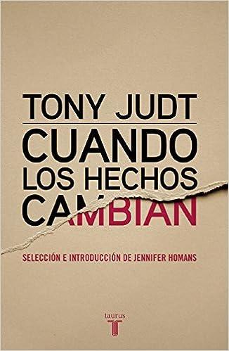 Book Cuando Los Hechos Cambian. When the Facts Change
