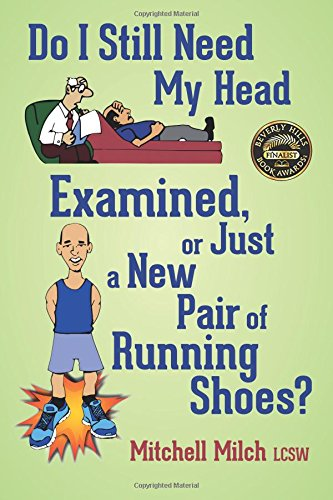 Download Do I Still Need My Head Examined or Just a New Pair of Running Shoes? PDF