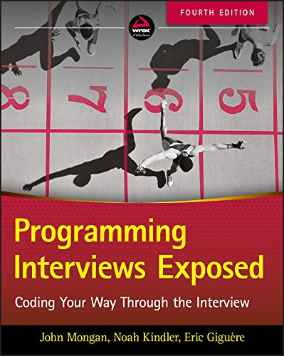 (Programming Interviews Exposed: Coding Your Way Through the Interview)