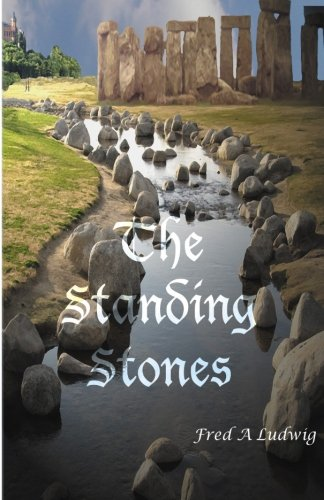 Book: The Standing Stones by Fred A. Ludwig