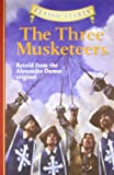 Classic Starts™: The Three Musketeers (Classic StartsTM Series)