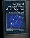 Etiology of Human Disease at the DNA Level : Nobel Symposium 80, Lindsten, Jan and Pettersson, Ulf, 0881677612