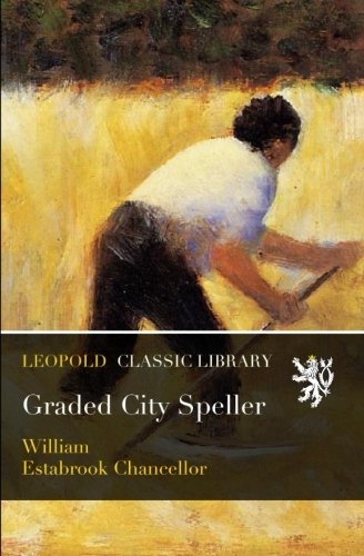 Speller Graded (Graded City Speller)