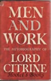 Men and Work : An Autobiography, Citrine, W. M., 0837186137