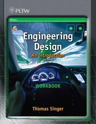 Workbook for Karsnitz/O'Brien/Hutchinson's Engineering Design: An Introduction, 2nd