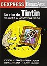 Le Rire de Tintin  les Secrets du Génie Comique d Herge par L'Express