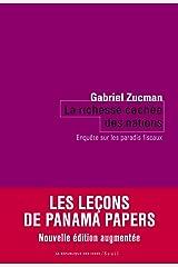 La richesse cachée des nations - Enquête sur les paradis fiscaux (Coédition Seuil-La République des idées) (French Edition) Paperback