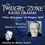 The Odyssey of Flight 33: The Twilight Zone Radio Dramas | Rod Serling