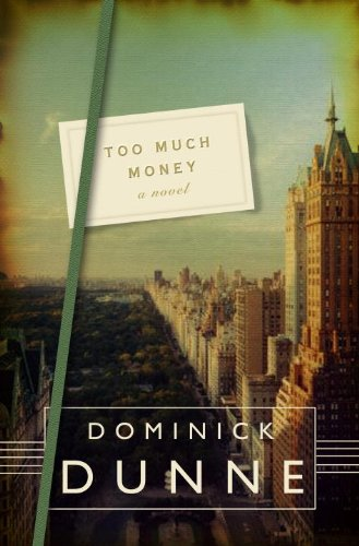 Read Online Too Much Money: A Novel ebook