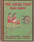 img - for The House That Ran Away book / textbook / text book