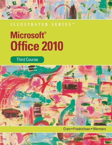 Microsoft Office 2010: Illustrated Third Course (SAM 2010 Compatible Products) Pdf
