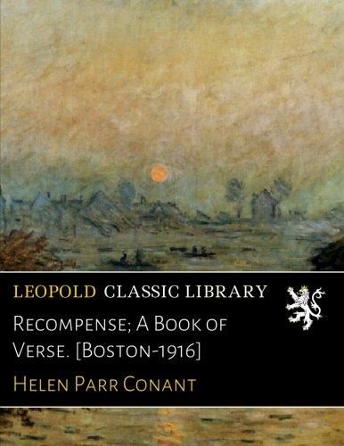 Recompense; A Book of Verse. [Boston-1916] pdf