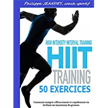 HIIT TRAINING 50 EXERCICES (French Edition)