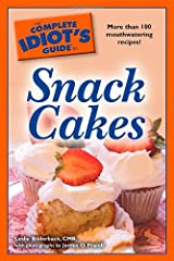 The Complete Idiot's Guide to Snack Cakes Paperback