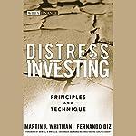 Distress Investing: Principles and Technique | Martin J. Whitman,Fernando Diz