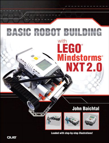 Basic Robot Building With LEGO Mindstorms NXT 2.0