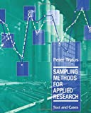Sampling Methods for Applied Research: Text and Cases