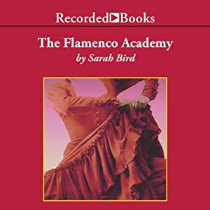 The Flamenco Academy Audiobook