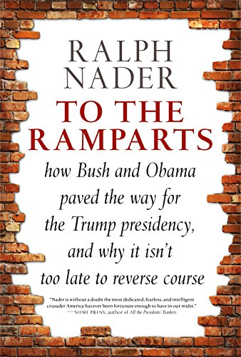 To the Ramparts: How Bush and Obama Paved the Way for the Trump Presidency, and Why It Isn't Too  Late to Reverse Course (Prescription Bins)
