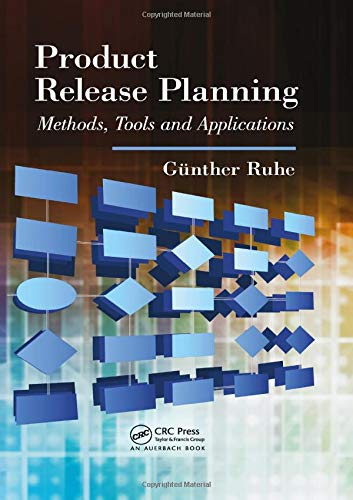 Product Release Planning: Methods, Tools and Applications