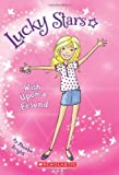 Lucky Stars #1: Wish upon a Friend, Phoebe Bright, 0545419980