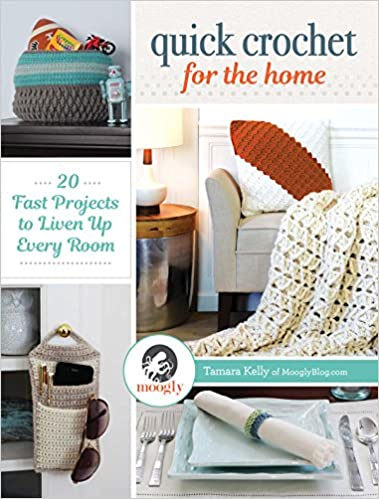 Quick Crochet For The Home 20 Fast Projects To Liven Up Every Room