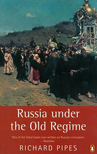 Russia under the Old Regime: Second Edition (Penguin History)