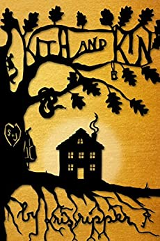 Kith and Kin (The Hellum and Neal Series in LGBTQIA+ Literature Book 4) by [Ripper, Kris]
