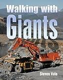 Walking With Giants: Europe's Massive Earthmovers
