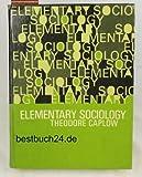 Elementary Sociology, Theodore Caplow, 013260034X