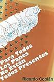 img - for Para Todos Los Panes No Estan Todos Presentee (Mazorca series I) book / textbook / text book