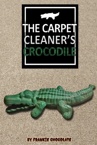 Price comparison product image The Carpet Cleaner's Crocodile: A Journey of faith