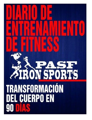Diario de Entrenamiento de Fitness: Transformacion del Cuerpo en 90 Dias (Spanish Edition) [Marcus M White] (Tapa Blanda)