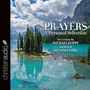 Prayers: A Personal Selection Audiobook