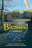 Blessed with an Angel and a Rainbow: Evidence of Jesus' Love for Both Humans and Their Animals