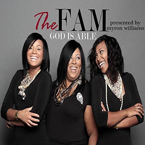 God Is Able (Myron Williams Presents The Fam)