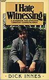 I Hate Witnessing, Innes, 0884491064