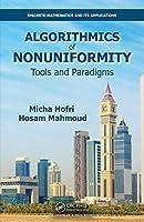Algorithmics of Nonuniformity: Tools and Paradigms Cover