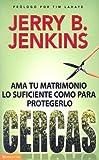 Cercas, Jerry B. Jenkins, 0829748245