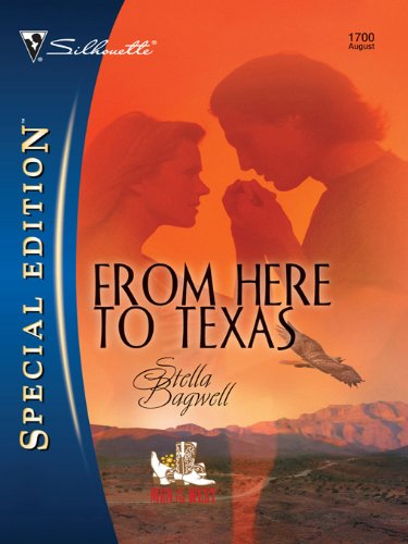From Here to Texas (Men of the West Book 6)