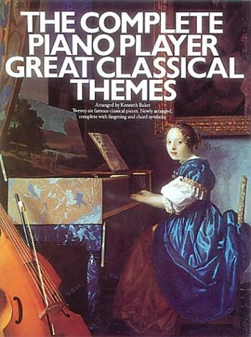 The Complete Piano Player Great Classical Themes (Complete Piano Player Series) by Kenneth Baker (1993-12-31) (Players Piano Great)