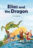Elias and the Dragon, Jared Hunt, 8966293425