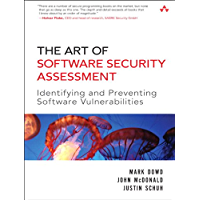 The Art of Software Security Assessment: Identifying and Preventing Software Vulnerabilities (English Edition)